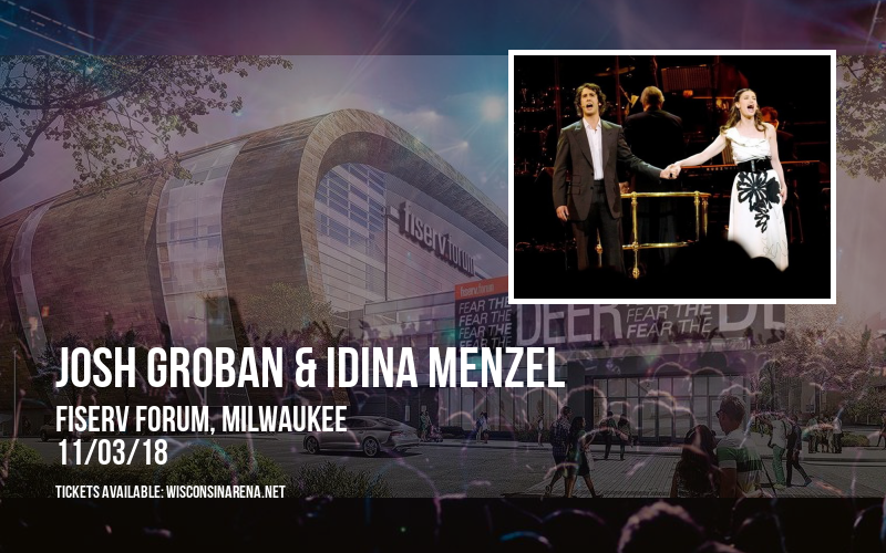 Josh Groban & Idina Menzel at Fiserv Forum