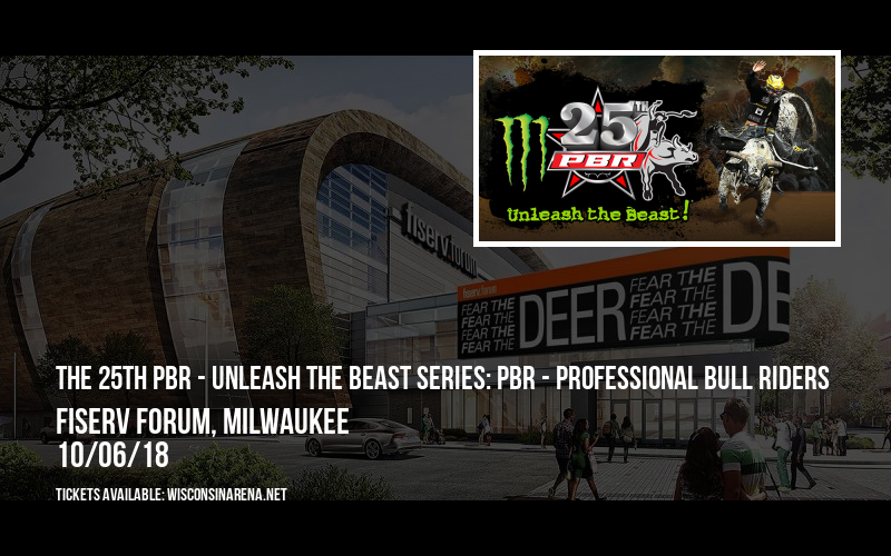 The 25th PBR - Unleash The Beast Series: PBR - Professional Bull Riders at Fiserv Forum