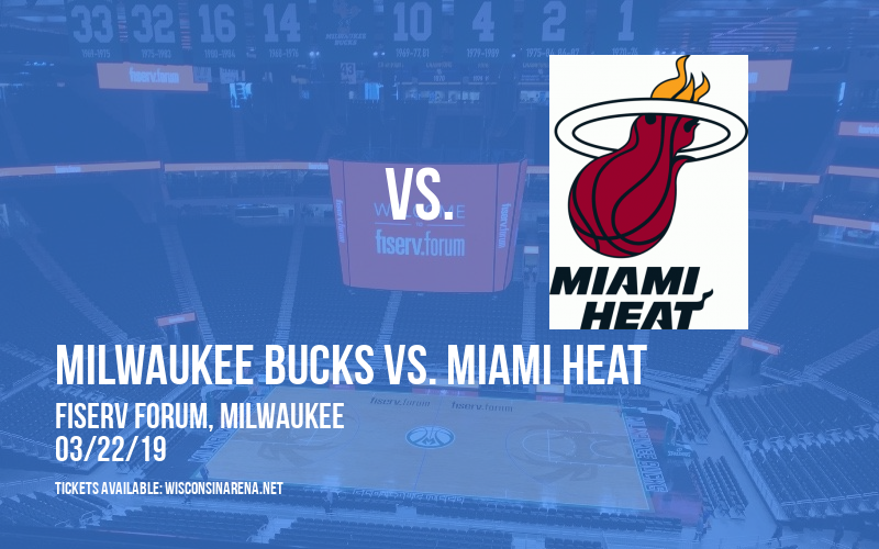 Milwaukee Bucks vs. Miami Heat at Fiserv Forum