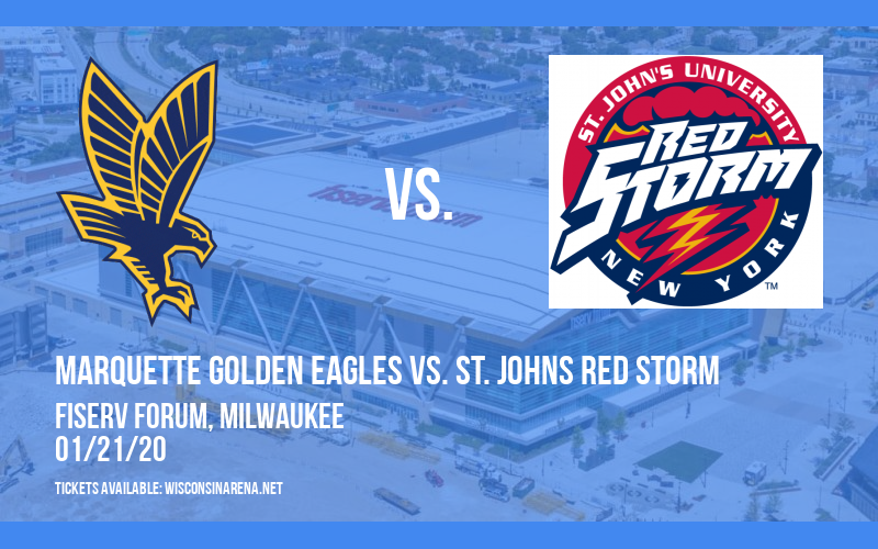 Marquette Golden Eagles vs. St. Johns Red Storm at Fiserv Forum