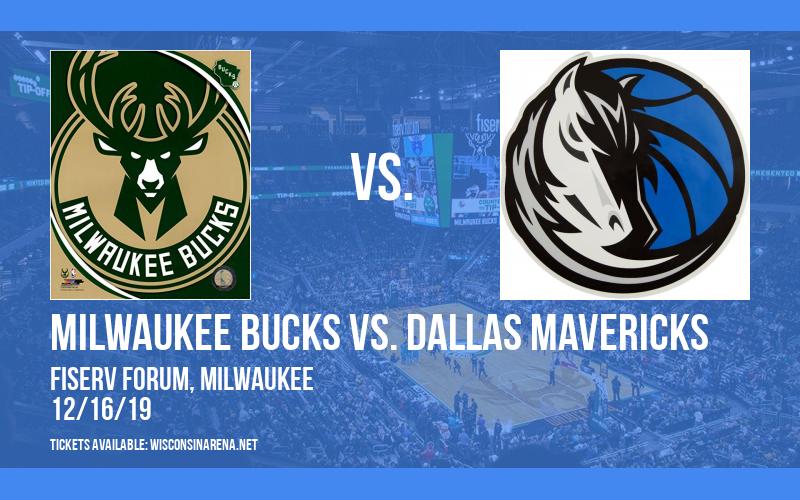 Milwaukee Bucks vs. Dallas Mavericks at Fiserv Forum