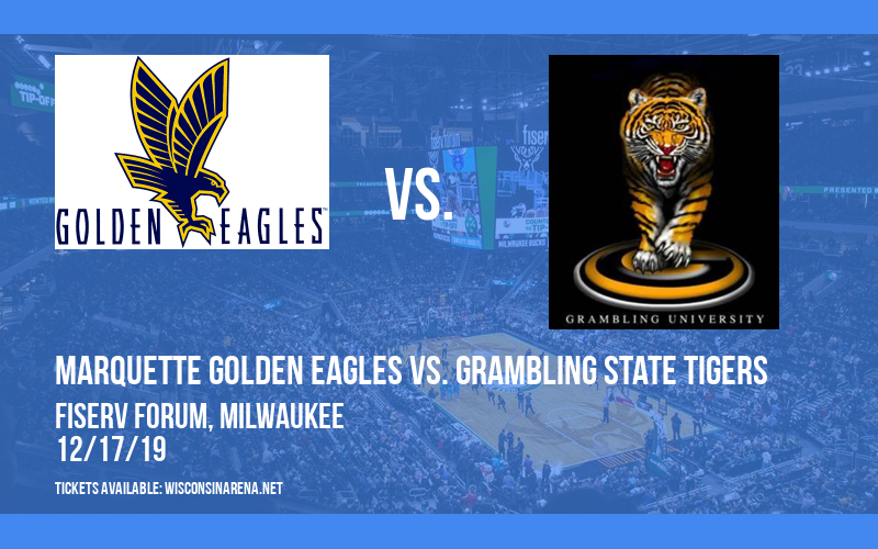 Marquette Golden Eagles vs. Grambling State Tigers at Fiserv Forum