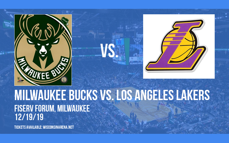 Milwaukee Bucks vs. Los Angeles Lakers at Fiserv Forum