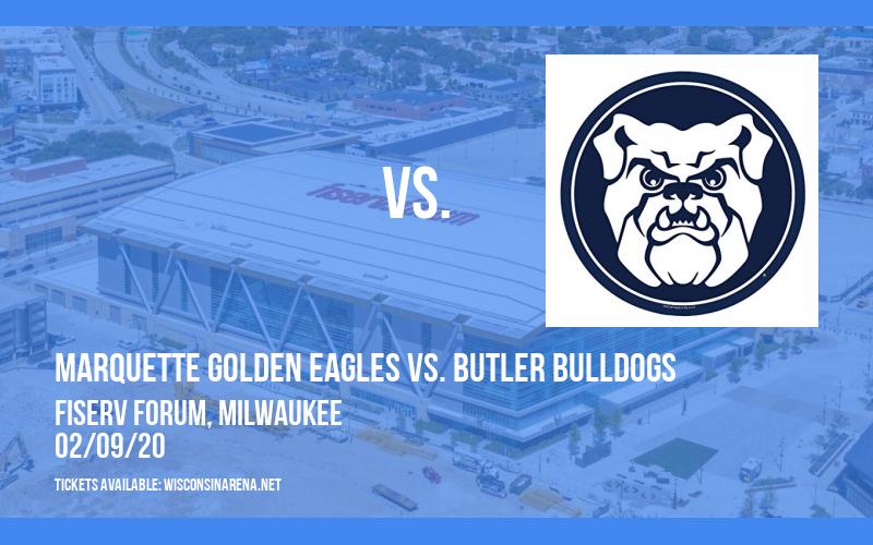 Marquette Golden Eagles vs. Butler Bulldogs at Fiserv Forum