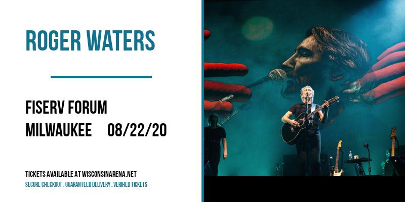 Roger Waters [POSTPONED] at Fiserv Forum