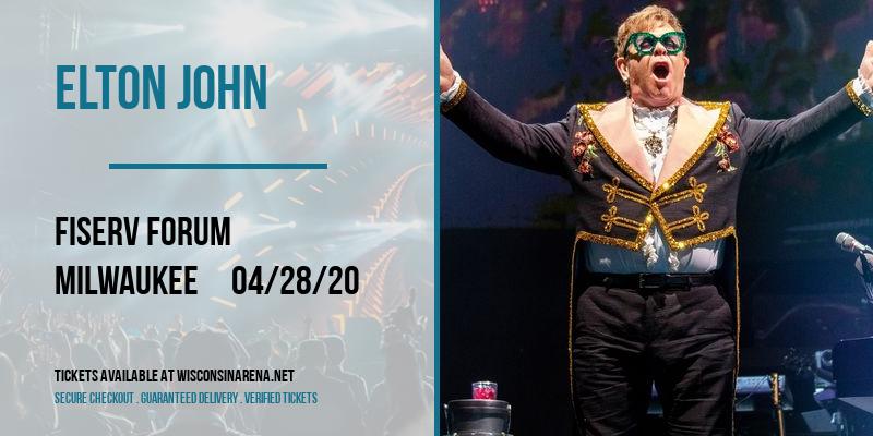 Elton John [POSTPONED] at Fiserv Forum