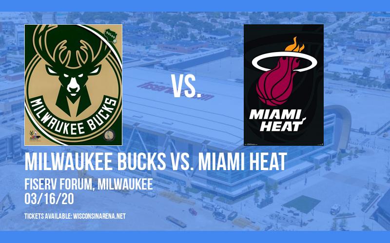 Milwaukee Bucks vs. Miami Heat [CANCELLED] at Fiserv Forum