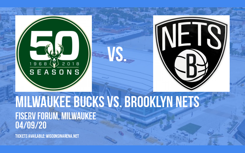 Milwaukee Bucks vs. Brooklyn Nets [CANCELLED] at Fiserv Forum