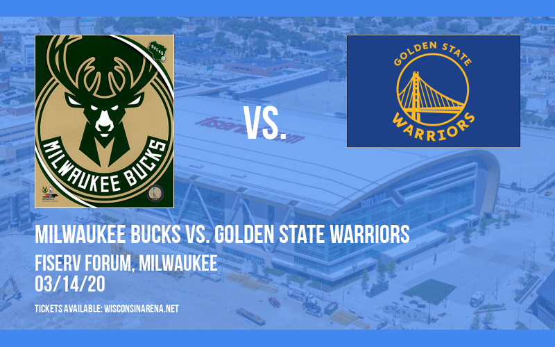 Milwaukee Bucks vs. Golden State Warriors [CANCELLED] at Fiserv Forum
