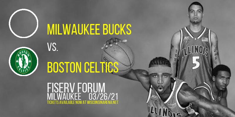 Milwaukee Bucks vs. Boston Celtics at Fiserv Forum