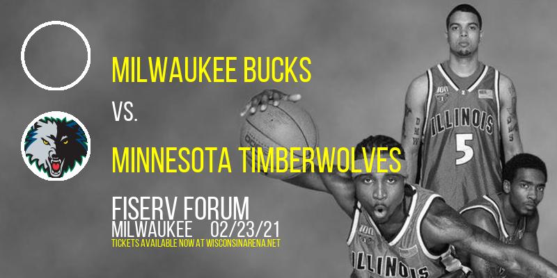 Milwaukee Bucks vs. Minnesota Timberwolves at Fiserv Forum