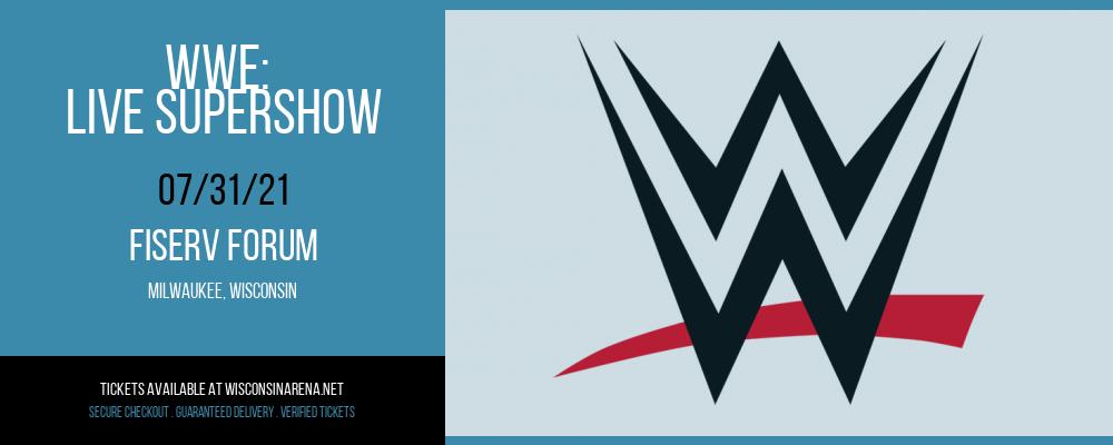 WWE: Live Supershow at Fiserv Forum