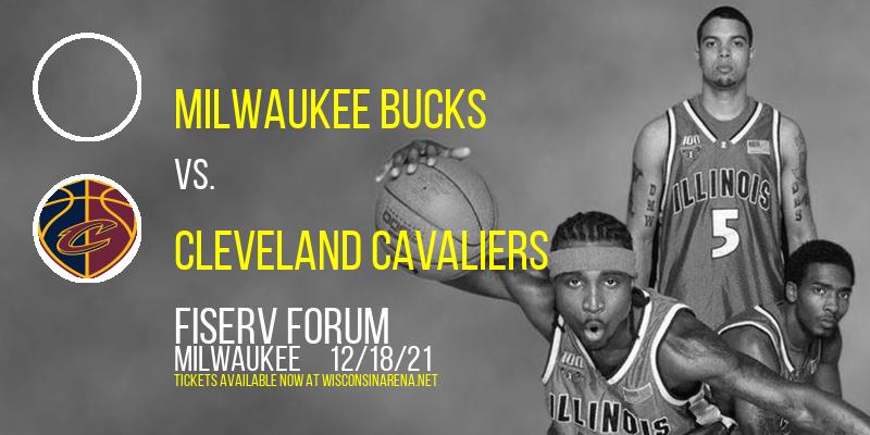 Milwaukee Bucks vs. Cleveland Cavaliers at Fiserv Forum
