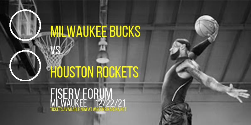 Milwaukee Bucks vs. Houston Rockets at Fiserv Forum