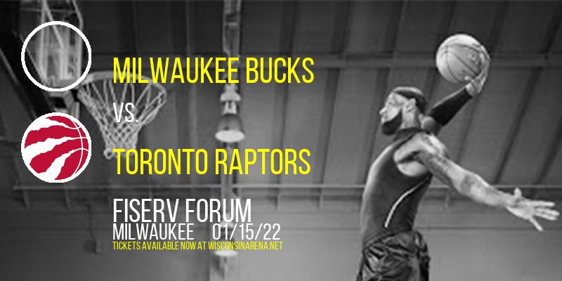 Milwaukee Bucks vs. Toronto Raptors at Fiserv Forum