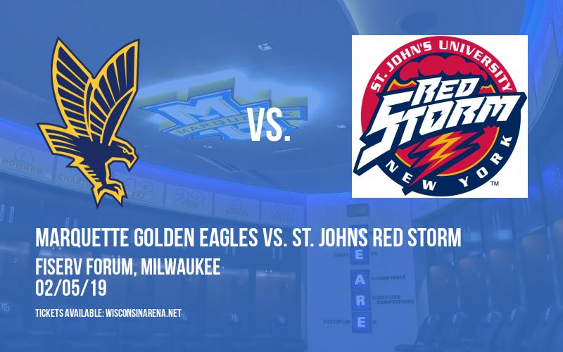 Marquette Golden Eagles vs. St. Johns Red Storm at Fiserv Forum