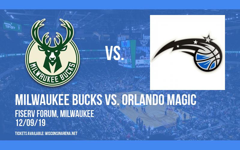 Milwaukee Bucks vs. Orlando Magic at Fiserv Forum