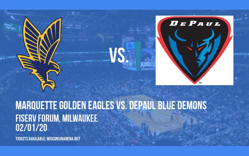 Marquette Golden Eagles vs. DePaul Blue Demons at Fiserv Forum