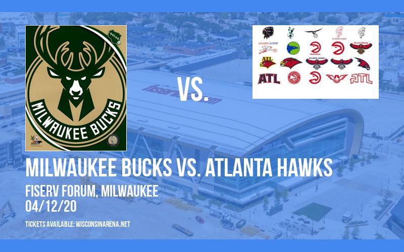 Milwaukee Bucks vs. Atlanta Hawks [CANCELLED] at Fiserv Forum