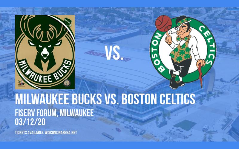 Milwaukee Bucks vs. Boston Celtics [CANCELLED] at Fiserv Forum
