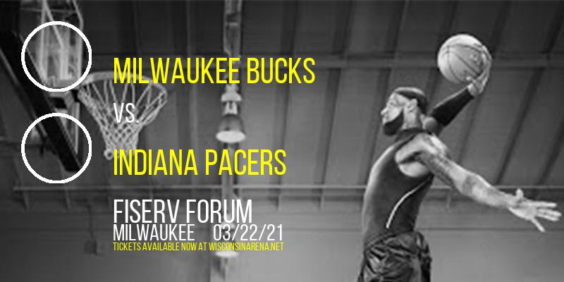 Milwaukee Bucks vs. Indiana Pacers at Fiserv Forum