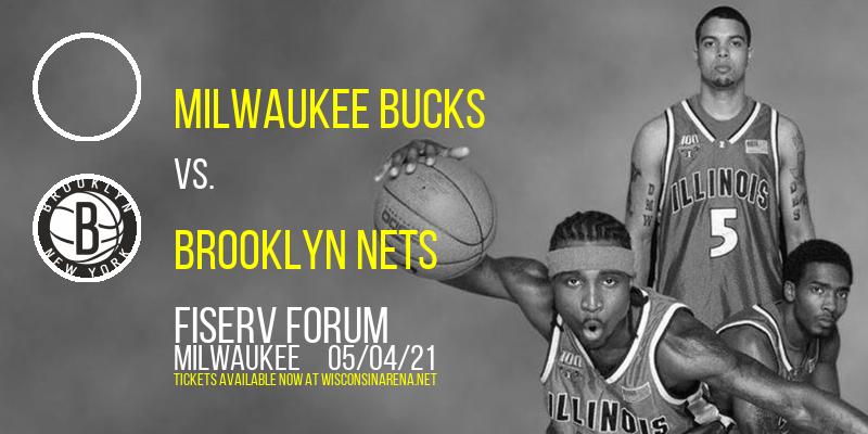 Milwaukee Bucks vs. Brooklyn Nets at Fiserv Forum