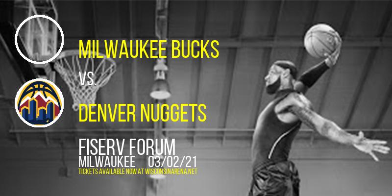 Milwaukee Bucks vs. Denver Nuggets at Fiserv Forum