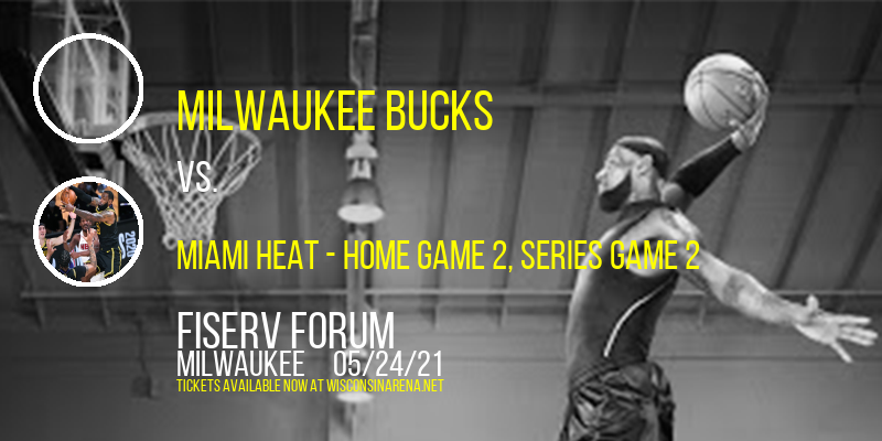NBA Eastern Conference First Round: Milwaukee Bucks vs. TBD - Home Game 2 (Date: TBD - If Necessary) at Fiserv Forum