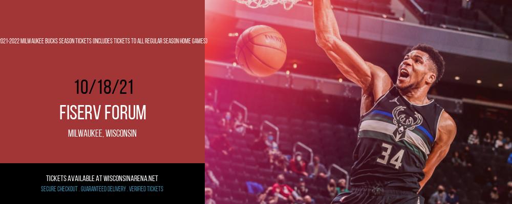 2021-2022 Milwaukee Bucks Season Tickets (Includes Tickets to All Regular Season Home Games) at Fiserv Forum
