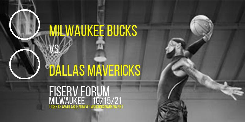 NBA Preseason: Milwaukee Bucks vs. Dallas Mavericks at Fiserv Forum
