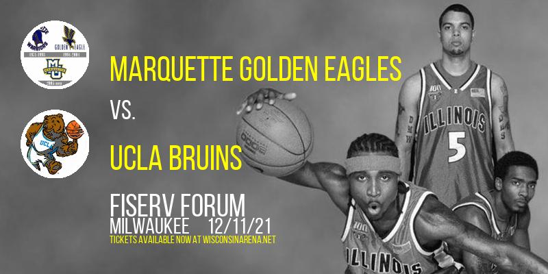 Marquette Golden Eagles vs. UCLA Bruins at Fiserv Forum