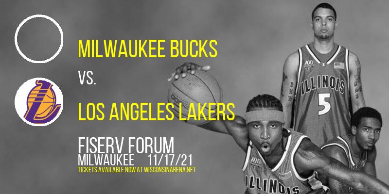 Milwaukee Bucks vs. Los Angeles Lakers at Fiserv Forum